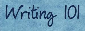 Writing 101